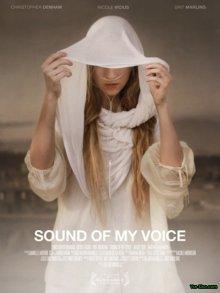 Звук моего голоса смотреть онлайн бесплатно HD качество