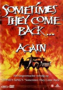 Иногда они возвращаются снова