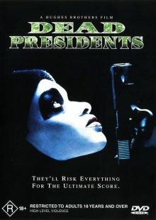Мертвые президенты смотреть онлайн бесплатно HD качество