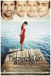 Без вины виноватая / В чем вина Фатмагюль?