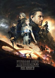 Кингсглейв: Последняя фантазия XV смотреть онлайн бесплатно HD качество