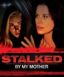 Моя мама – сталкер