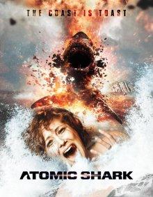 Атомная акула смотреть онлайн бесплатно HD качество