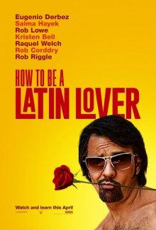 Как быть латинским любовником смотреть онлайн бесплатно HD качество