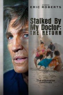 Преследуемая своим доктором: Возвращение
