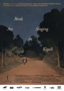 Птицы поют в Кигали смотреть онлайн бесплатно HD качество