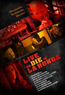Жить или умереть в Ла-Хонда