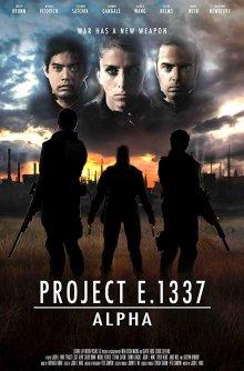 Проект Е 1337: Альфа
