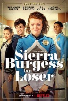 Сьерра Берджесс — неудачница