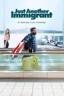 Очередной иммигрант онлайн бесплатно