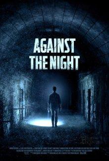 Против ночи смотреть онлайн бесплатно HD качество