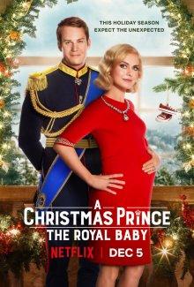 Принц на Рождество: Королевское дитя / Рождественский принц: Королевский ребенок