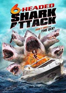 Нападение шестиглавой акулы смотреть онлайн бесплатно HD качество