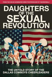 Дочери сексуальной революции: Не рассказанная история о чирлидерах Даллас Ковбойз