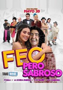 Некрасивый, но вкусный / Feo pero Sabroso / 2019 / ЛМ / WEB-DLRip