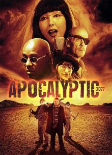 Апокалипсис 2077 смотреть онлайн бесплатно HD качество