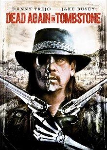 Мертвец из Тумстоуна 2 смотреть онлайн бесплатно HD качество
