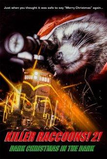 Еноты-убийцы 2: Мрачное рождество во мраке