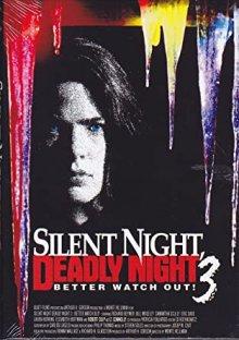 Тихая ночь, смертельная ночь 3: Лучше поберегись!