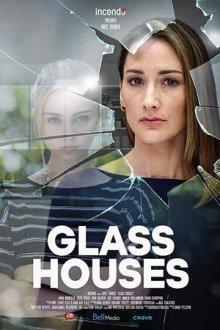 Стеклянные дома смотреть онлайн бесплатно HD качество