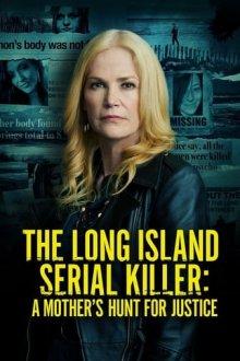 Лонг-Айлендский серийный убийца: Охота матери за справедливостью