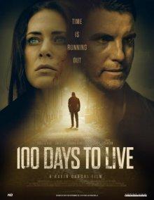 100 дней на жизнь смотреть онлайн бесплатно HD качество