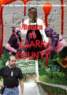 Возвращение в округ Кларк смотреть онлайн бесплатно HD качество